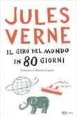Download and Read Online Il giro del mondo in 80 giorni