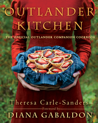 Outlander Kitchen - Theresa Carle-Sanders book