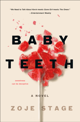 Zoje Stage - Baby Teeth book