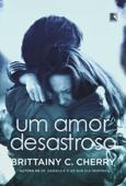 Um amor desastroso Book Cover