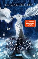 Download and Read Online Bestickt mit den Tränen des Mondes (Ein Kleid aus Seide und Sternen 2)