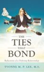 The Ties That Bond - Reflections Of A Defining Relationship