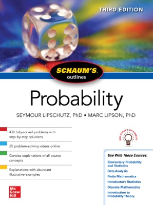 Schaum's Outline of Probability, Third Edition