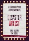 The Disaster Artist Moje Ycie Na Planie The Room Najlepszego                Zego Filmu Na Wiecie