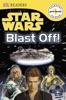 DK Readers L0: Star Wars: Blast Off! (Enhanced Edition)