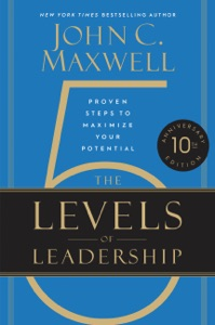The 5 Levels of Leadership Book Cover