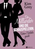 Der Milliardär und die Schauspielerin: (Schein-)Verlobte gesucht (teaser)