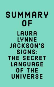 Summary of Laura Lynne Jackson's Signs: The Secret Language of the Universe Boekomslag