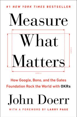 Measure What Matters - John Doerr book