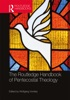 The Routledge Handbook Of Pentecostal Theology