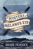 Shane Peacock - The Mystery of Ireland's Eye artwork