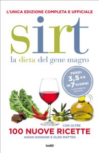 Sirt. La dieta del gene magro. Edizione completa e ufficiale Copertina del libro