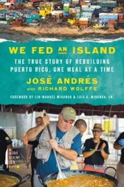 We Fed an Island - José Andrés by  José Andrés PDF Download