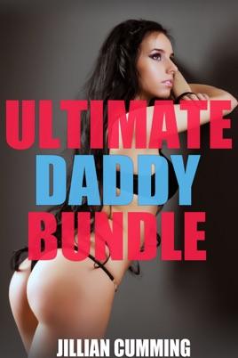 Ultimate Daddy Bundle: 39 Seductive Stories