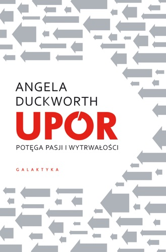 Angela Duckworth - Upór
