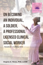 On Becoming An Individual, A Soldier, A Professional Licensed Clinical Social Worker