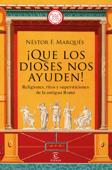 Download and Read Online ¡Que los dioses nos ayuden!
