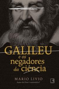 Galileu e os negadores da ciência Book Cover