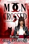 Moon Crossed - Part 1
