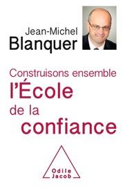 CONSTRUISONS ENSEMBLE LéCOLE DE LA CONFIANCE