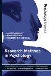 Psychology Express Research Methods In Psychology Undergraduate Revision Guide