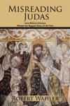 Misreading Judas