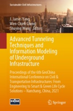 Advanced Tunneling Techniques And Information Modeling Of Underground Infrastructure