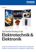 Der leichte Einstieg in die Elektrotechnik & Elektronik