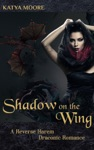 Shadow On The Wing A Reverse Harem Draconic Romance