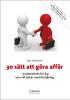 Max Söderpalm - 30 sätt att göra affär - avslutsteknik för dig som vill lyckas med försäljning bild