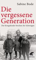 Sabine Bode & Luise Reddemann - Die vergessene Generation artwork