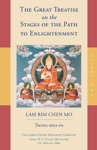 The Great Treatise On The Stages Of The Path To Enlightenment Volume 1