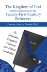 The Kingdom Of God And Its Implication To The Twenty-First-Century Believers