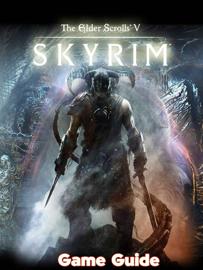 The Elder Scrolls 5 Skyrim Guide & Walkthrough and MORE ! (Full Image)