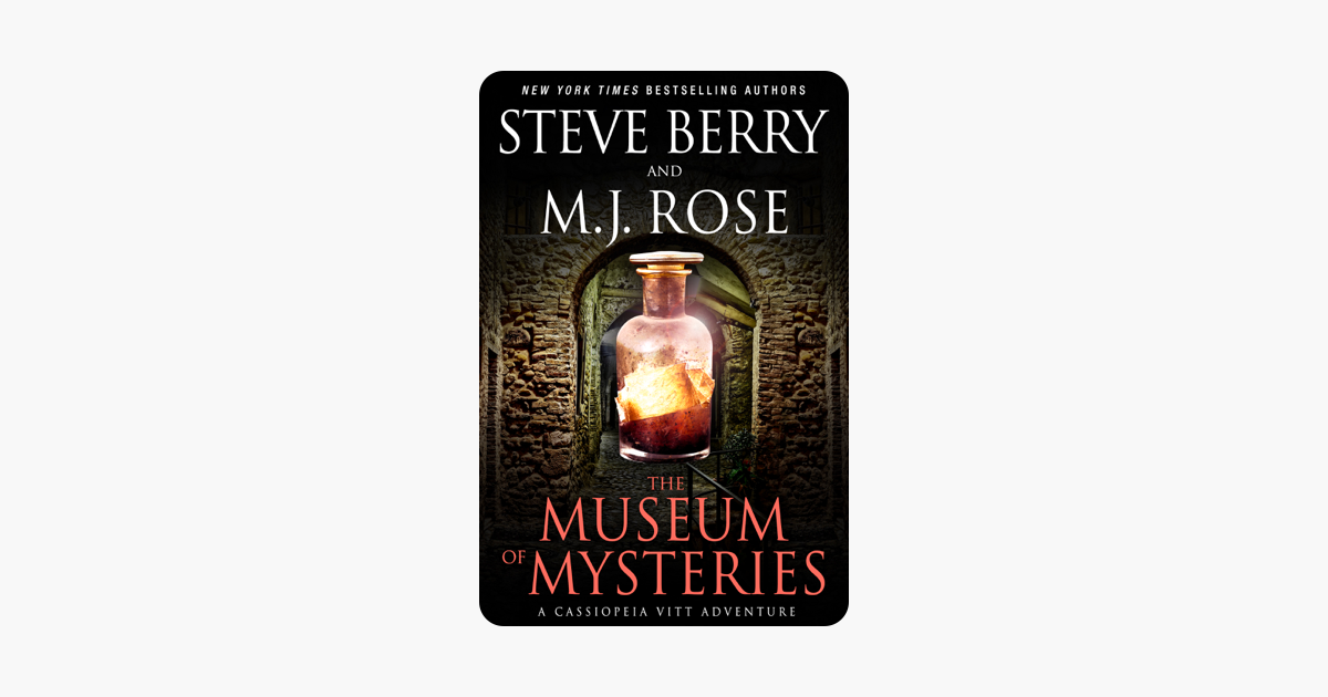 The Museum of Mysteries: A Cassiopeia Vitt Novella - Steve Berry