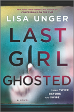 Last Girl Ghosted - Lisa Unger