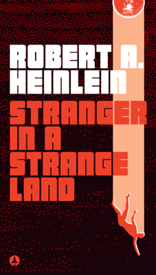 Stranger in a Strange Land - Robert A. Heinlein book