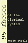 95 Theses Of The Clerical System