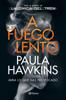 Paula Hawkins - A fuego lento portada