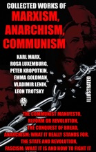 Collected Works Of Marxism, Anarchism, Communism