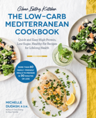 Clean Eating Kitchen: The Low-Carb Mediterranean Cookbook Book Cover