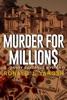 Murder For Millions