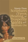 Ninety-Three Scriptures Of Favor Healing And Prosperity Saints Should Meditate On