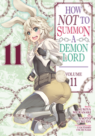 How NOT to Summon a Demon Lord (Manga) Vol. 11