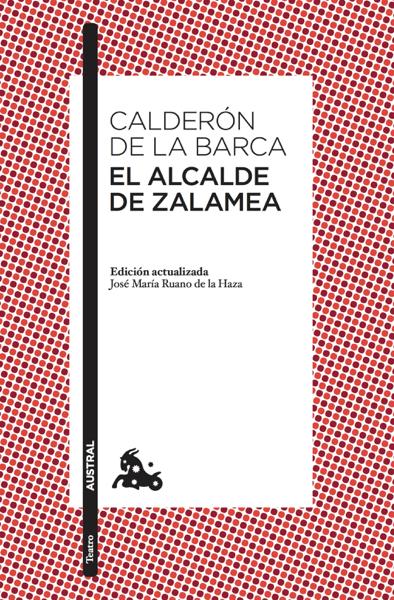 El alcalde de Zalamea por Pedro Calderón de la Barca
