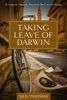 Taking Leave Of Darwin: A Longtime Agnostic Discovers The Case For Design
