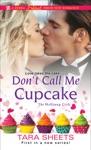 Dont Call Me Cupcake