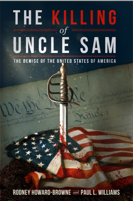 The Killing of Uncle Sam - Rodney Howard-Browne & Paul L. Williams book
