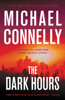 Michael Connelly - The Dark Hours  artwork