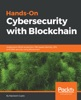 Hands-On Cybersecurity with Blockchain